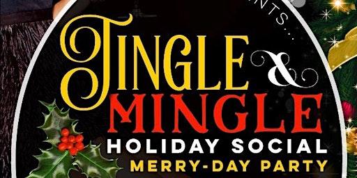 Jingle & Mingle Holi-Day Party
