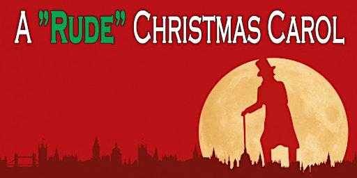 """Rude"" Christmas Dinner Show"