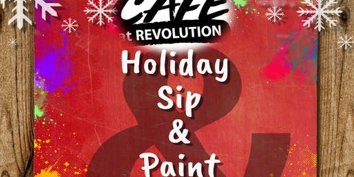 Cafe @ Rev Holiday Sip & Paint