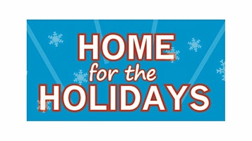 """Home for the Holidays"""