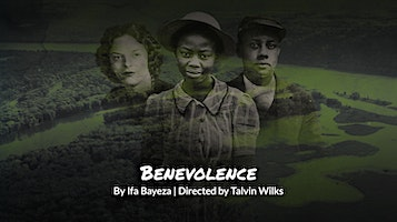 """Mosaic Theater Company of DC presents """"The Till Trilogy: Benevolence"""""""