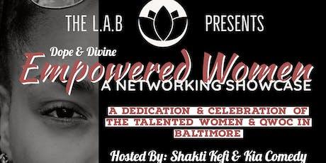 Dope & Divine: Empowered Women Networking Showcase tickets