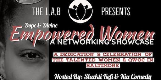 Dope & Divine: Empowered Women Networking Showcase