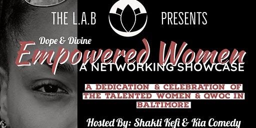 Dope & Divine: Empowered Women Networking Showcase