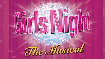 """""""Girls Night: The Musical"""""""