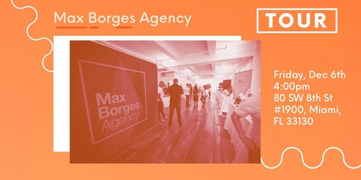 Agency Tour: Max Borges Agency