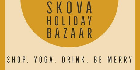 SKOVA HOLIDAY BAZAAR tickets
