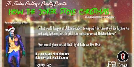 The Fandom Nerdlesque Presents: How the Joker Stole Christmas! tickets