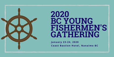 2020 BC Young Fishermen's Gathering tickets