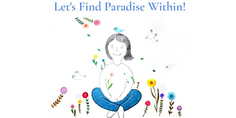 Let's Find Paradise Within tickets