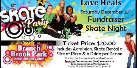 Love Heals Skating Fundraiser tickets