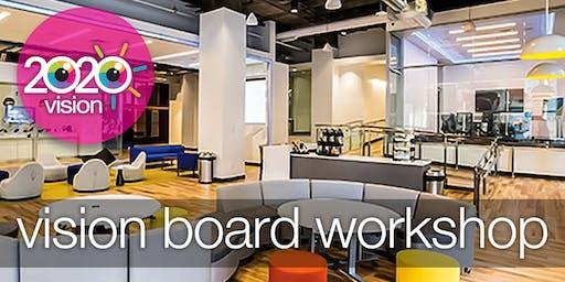 2020 Vision  / Vision Board Workshop