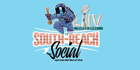 South Beach Social - Super Bowl Silent Disco + Art Show tickets