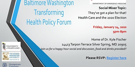 Baltimore Washington Transforming Health Policy Forum MIXER tickets