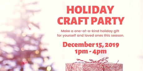 Holiday Craft Party tickets