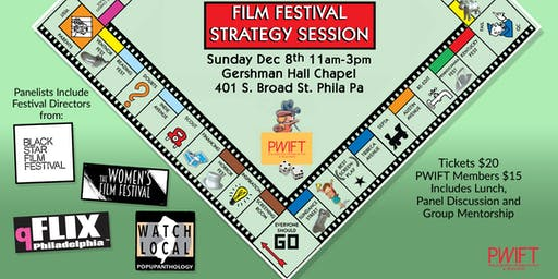 PWIFT Presents: Film Festival Strategy Session