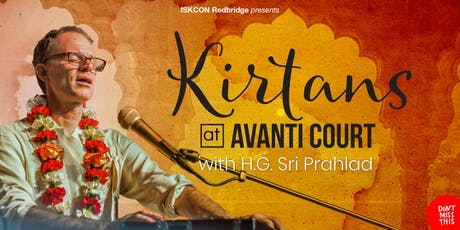 Kirtans at Avanti Court with Sri Prahlad tickets