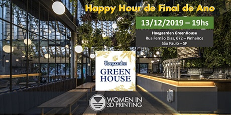 Women in 3D Printing Sao Paulo Chapter - Happy Hour - Celebrating 1 year ingressos