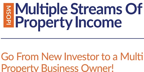 Multiple Streams of Property Income - 3 Day Course tickets
