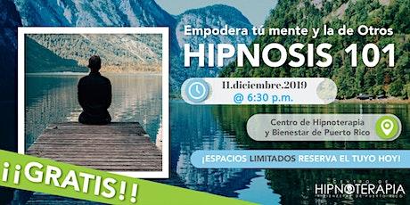 Hipnosis 101: Empodera tu mente y la de otr@s tickets