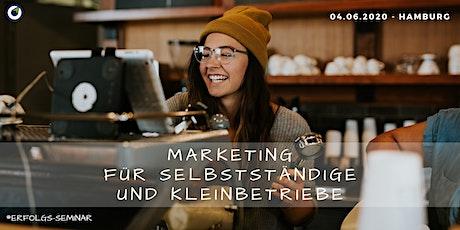 Erfolgs-Seminar: Marketing für Selbstständige und Kleinbetriebe Tickets