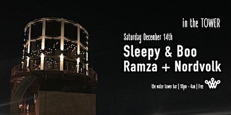 Sleepy & Boo, Ramza, Nordvolk - Water Tower Bar - free tickets