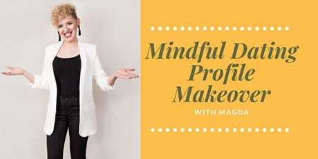 Mindful Dating Profile Makeover tickets