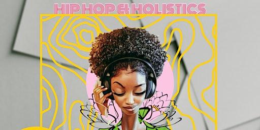 HIP-HOP AND HOLISTICS