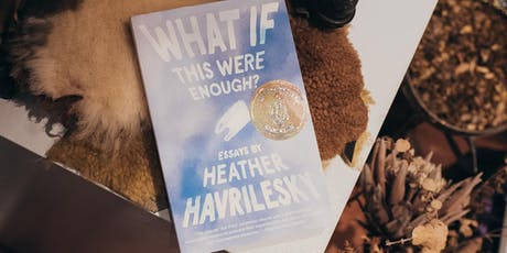 Literaryswag Book Club Presents: What If This Were Enough? tickets