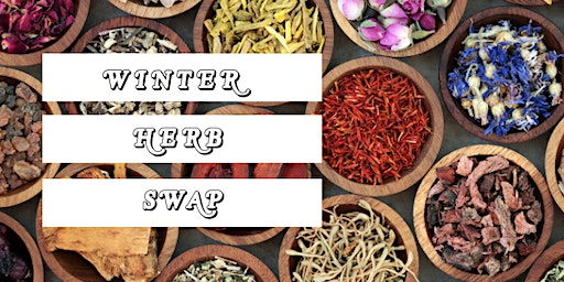 Winter Herb Swap