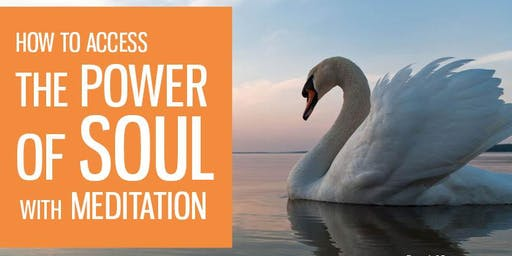 How to access the Power of Soul with Meditation