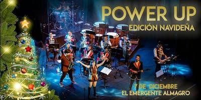 Power Up - Edición Navideña 7/12 en el Emergente