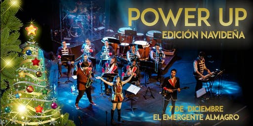 Power Up - Edición Navideña 7/12 en el Emergente