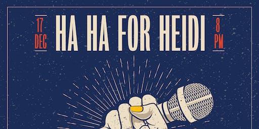 Ha Ha for Heidi: A Comedy Benefit for Heidi Sloan @ Mohawk (Indoor)
