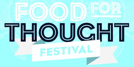 FOOD FOR THOUGHT FESTIVAL 2020 tickets