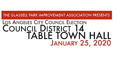 GPIA Table Town Hall - Los Angeles City Council District 14 tickets