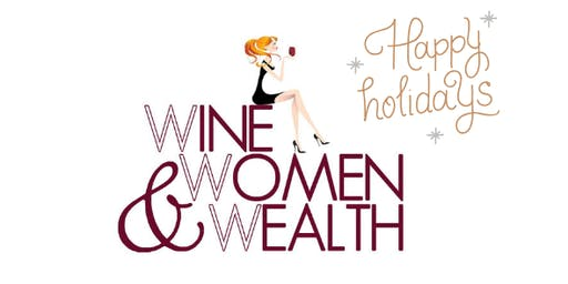 Wine, Women & Wealth New Braunfels