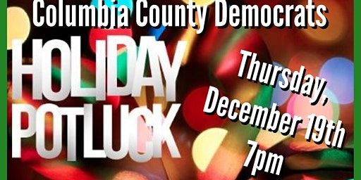 Columbia County Democrats Holiday Potluck