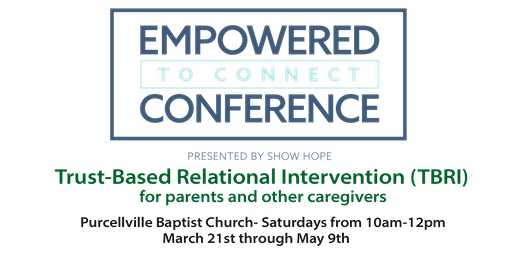 Empowered to Connect: TBRI for Parents