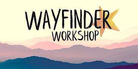 Wayfinder Workshop tickets