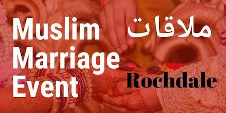 Single Muslim Marriage Event, Rochdale tickets