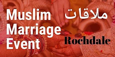 Single Muslim Marriage Event, Rochdale tickets