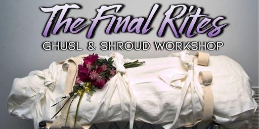 The Final Rites - Ghusl & Shroud Workshop