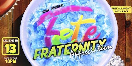 Fete Fraternity Appreciation Fete
