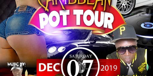 Caribbean POT TOUR