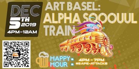 ART BASEL : ALPHA SOOOUUL TRAIN tickets