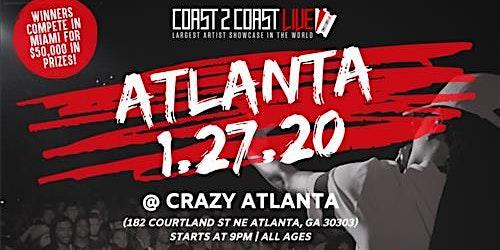 Coast 2 Coast LIVE Showcase Atlanta, GA - Artists Win $50K In Prizes!