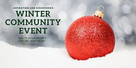 Aspiration and Discoveries Winter Community Event tickets