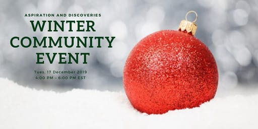 Aspiration and Discoveries Winter Community Event