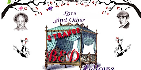 Love and other Strange Bedfellows tickets